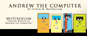 Andrew the Computer Children's Storybook 2013